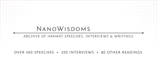NanoWisdoms Archive of Imamat Speeches, Interviews and Writings